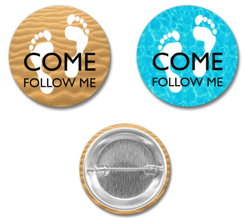 """Come, Follow Me"" PIN - 1.5"" -  Feet"