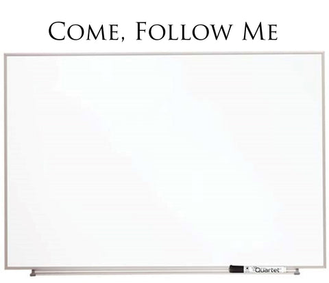 """Come, Follow Me"" VINYL LETTERING - 44 inches wide"
