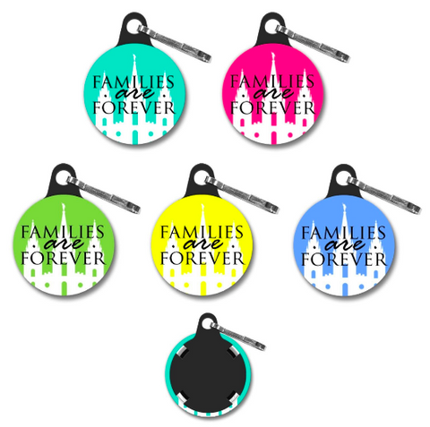 """Families Are Forever"" ZIPPER PULL"