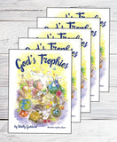God's Trophies (FIVE copies) by Wally Goddard - picture book