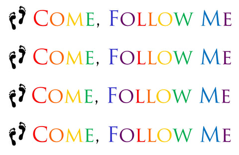 """Come, Follow Me"" BORDER - PRINTABLE - pdf"