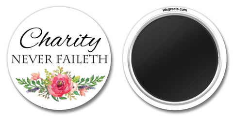 """Charity Never Faileth"" 1.5"" MAGNET"