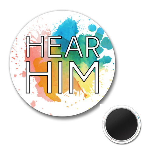 """Hear Him"" MAGNET - 1.5"" - Watercolor - Youth, Primary"