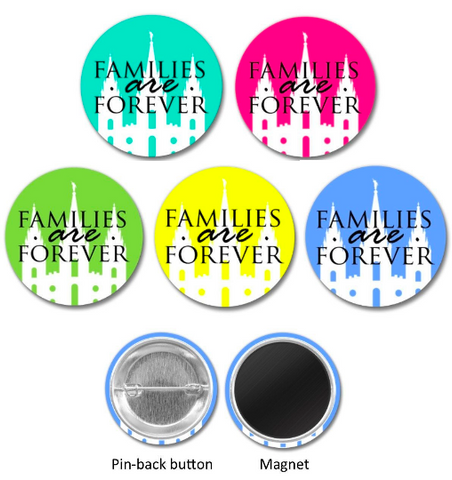 """Families Are Forever"" MAGNET - 1.5"""