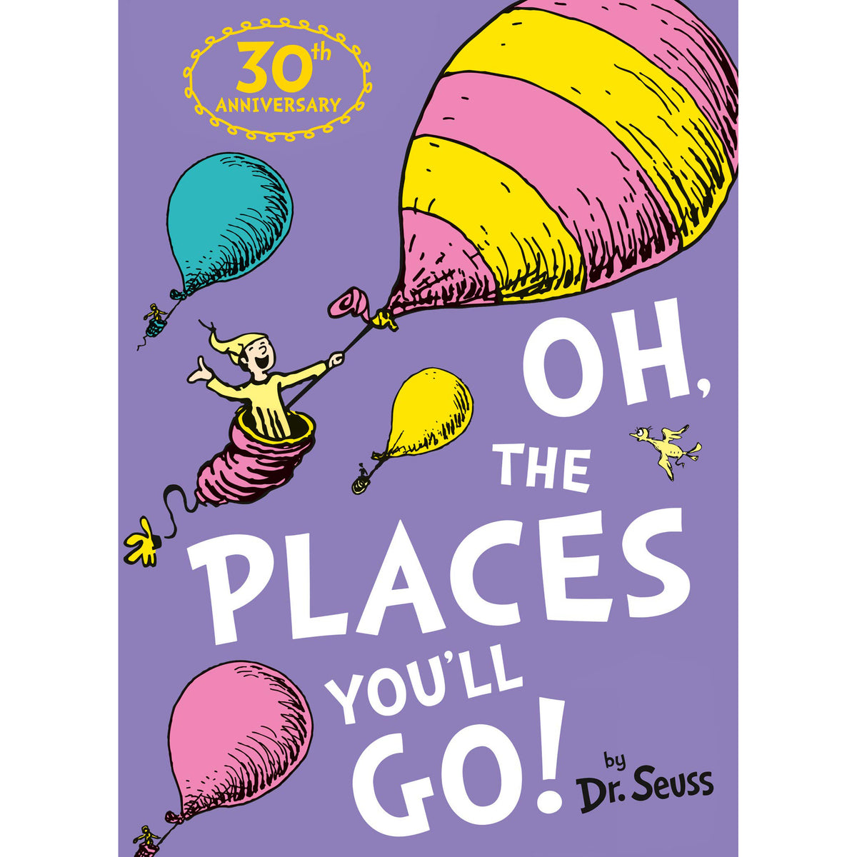 Cover of Oh, The Places You'll Go!