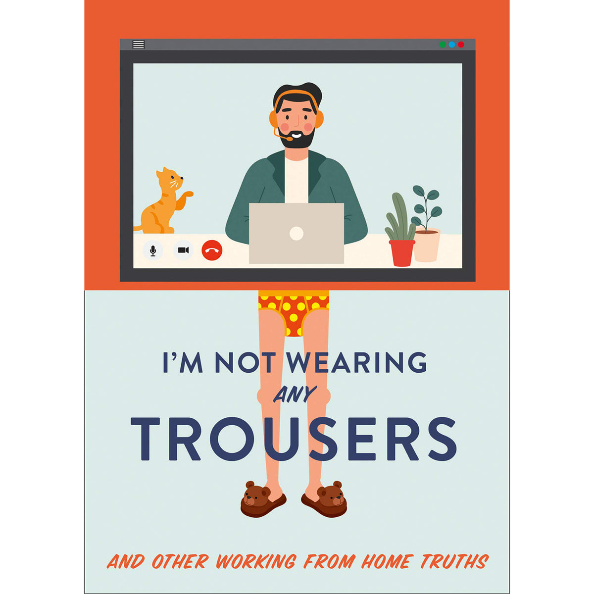 Cover of I'm not Wearing Any Trousers