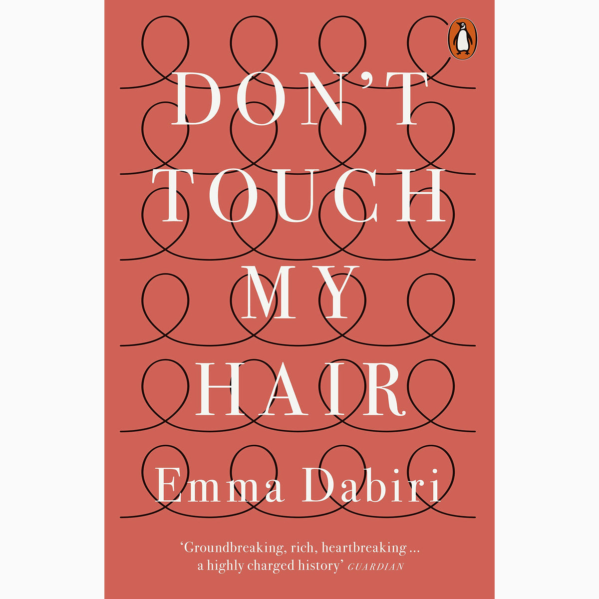 Cover of Don't Touch My Hair by Emma Dabiri