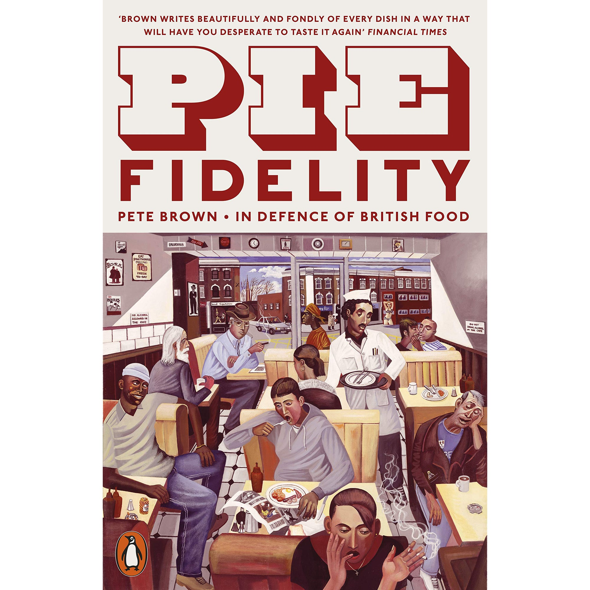 Pie Fidelity: In Defence of British Food cover