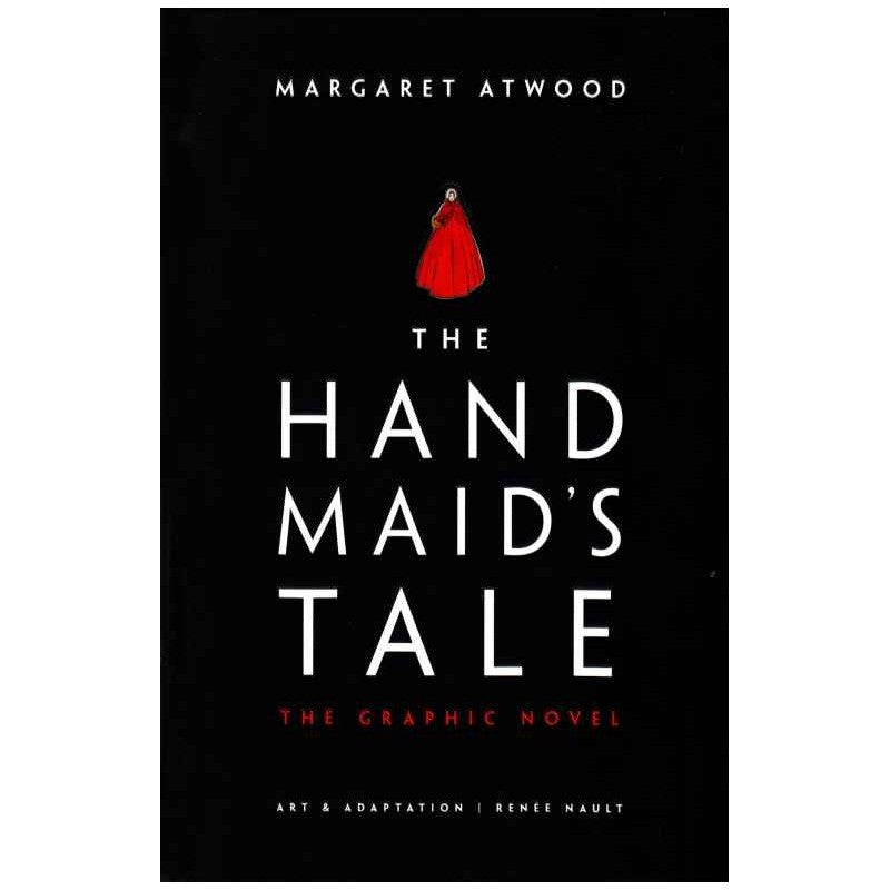 Cover of The Hand Maid's Tale Graphic Novel