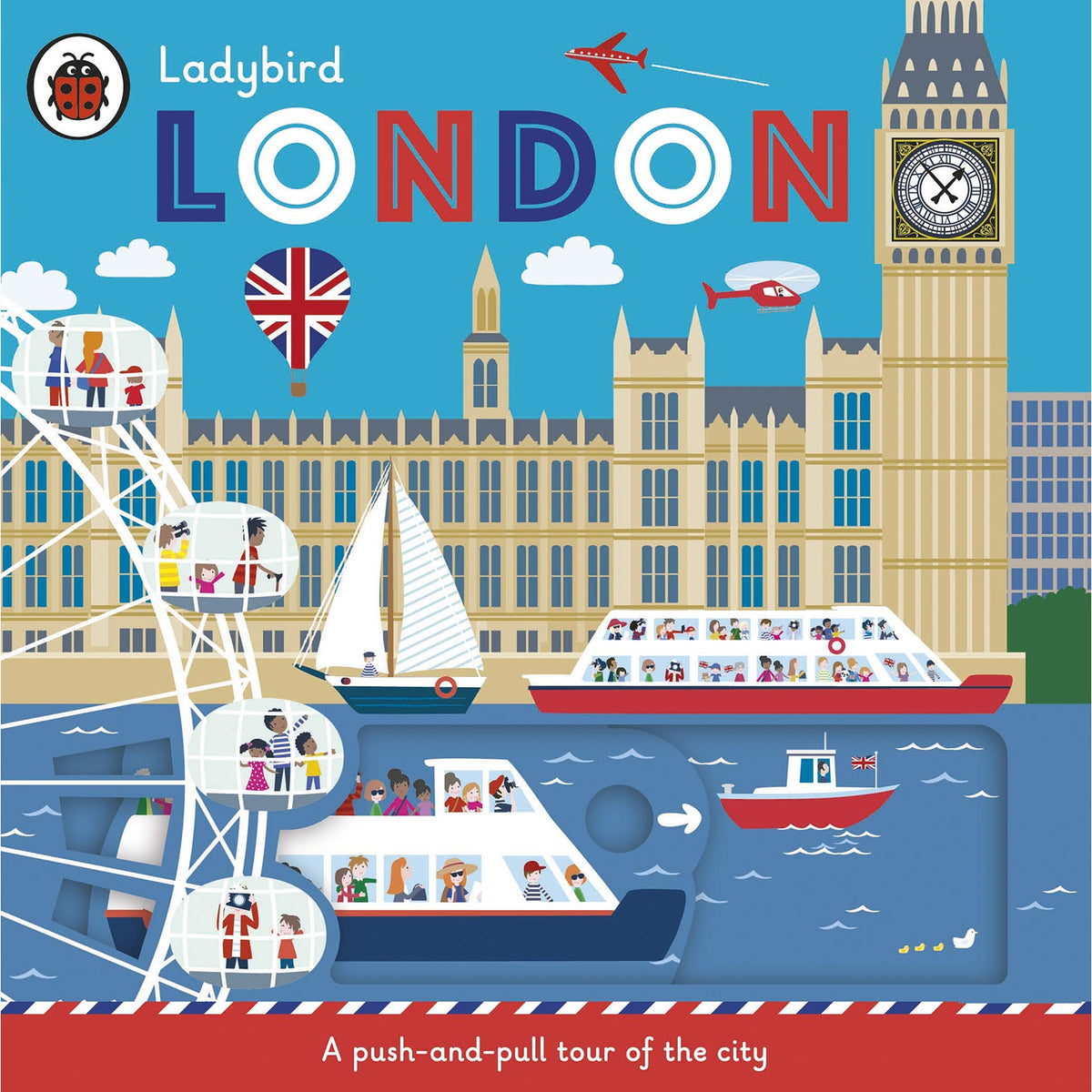 Cover of Ladybird London: A push-and-pull tour of the city (Board book)
