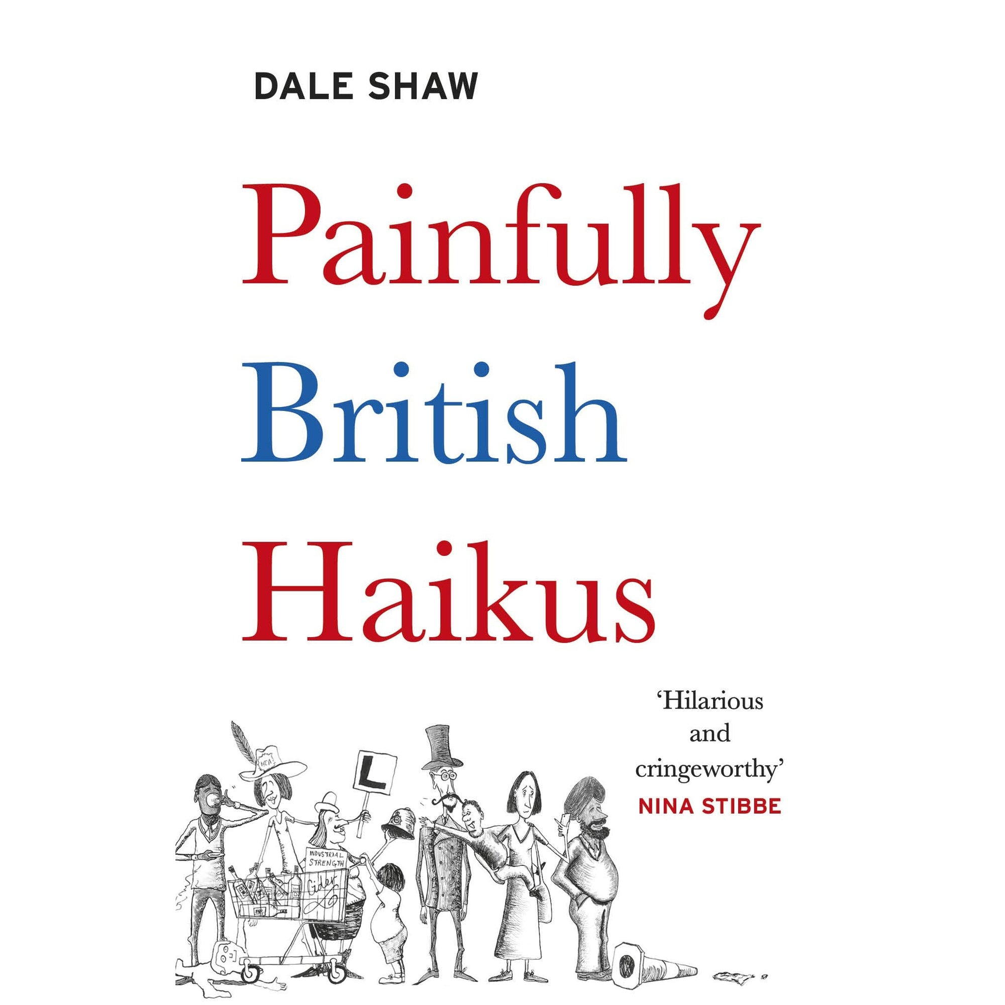 Cover of Painfully British Haikus
