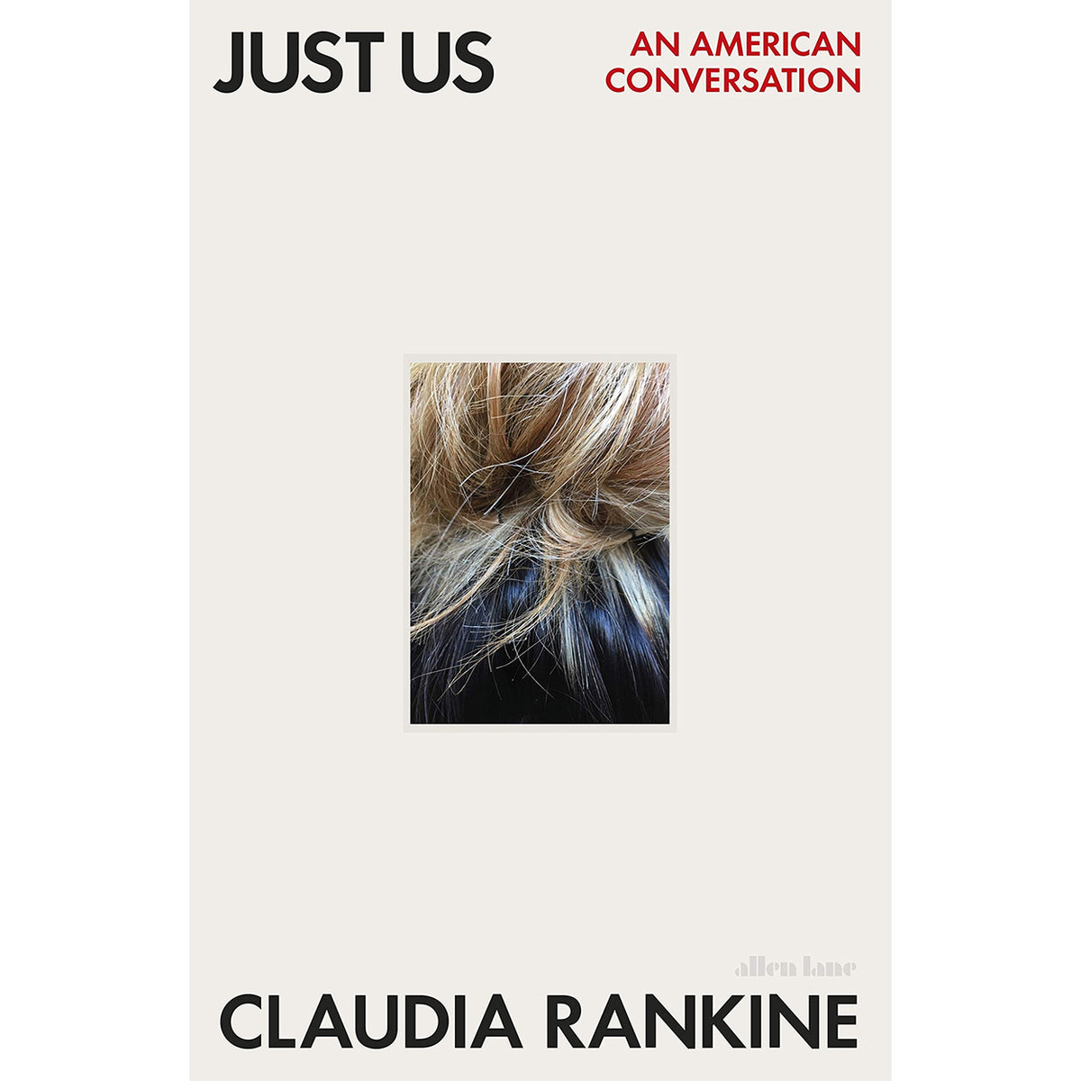 Cover of Just Us: An American Conversation