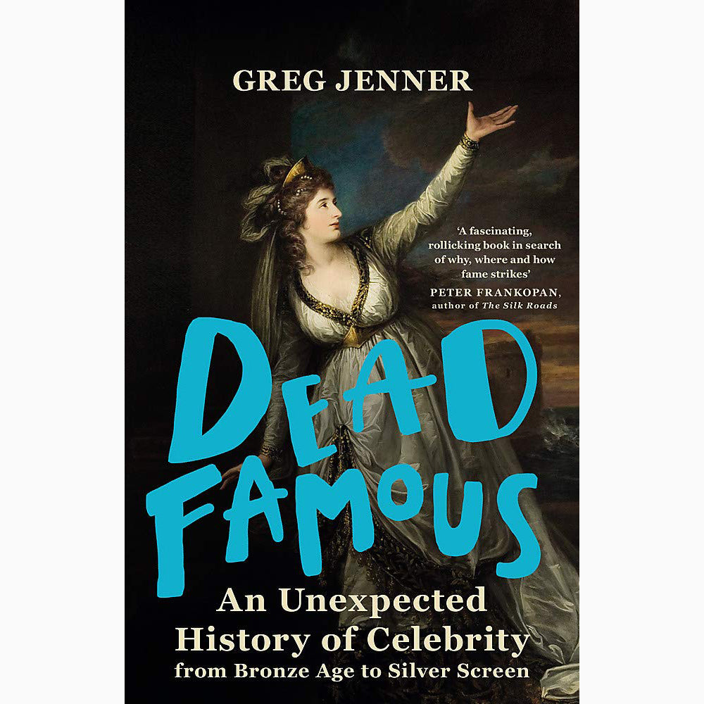 Cover of Dead Famous by Greg Jenner