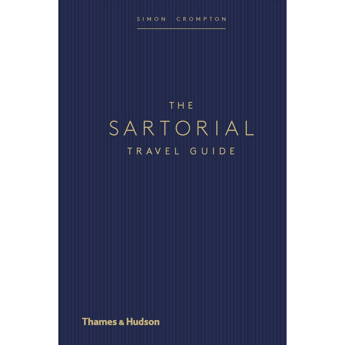 Cover of The Sartorial Travel Guide
