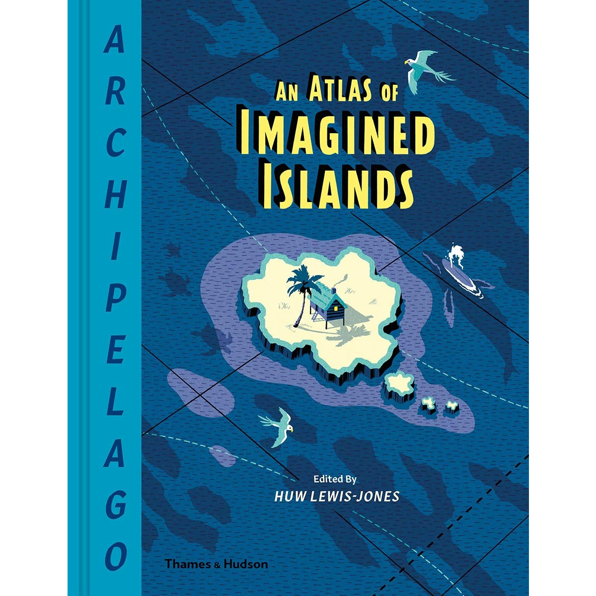Archipelago: An Atlas of Imagined Islands Cover