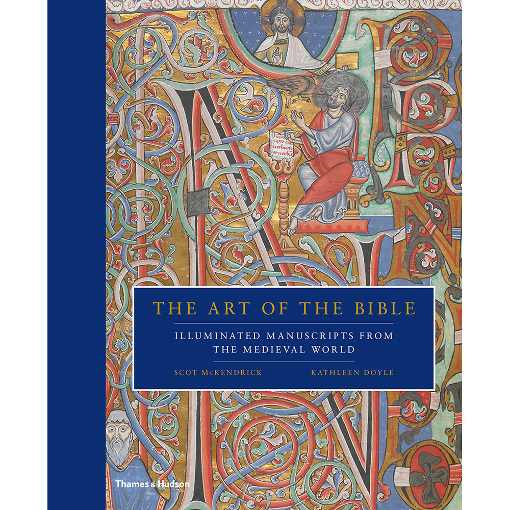 The Art of the Bible: Illuminated Manuscripts from the Medieval World Hardback
