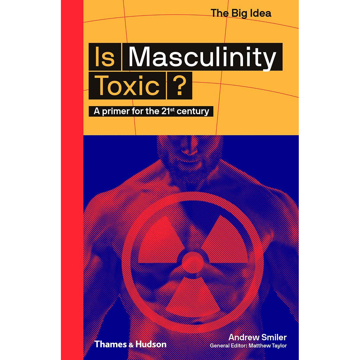 Cover of Is Masculinity Toxic?
