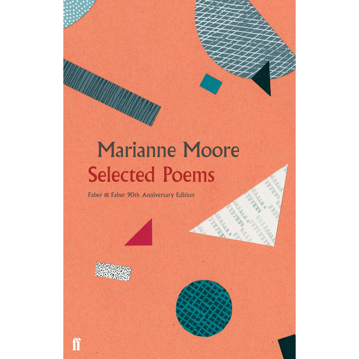 Cover of Marianne Moore: Selected Poems