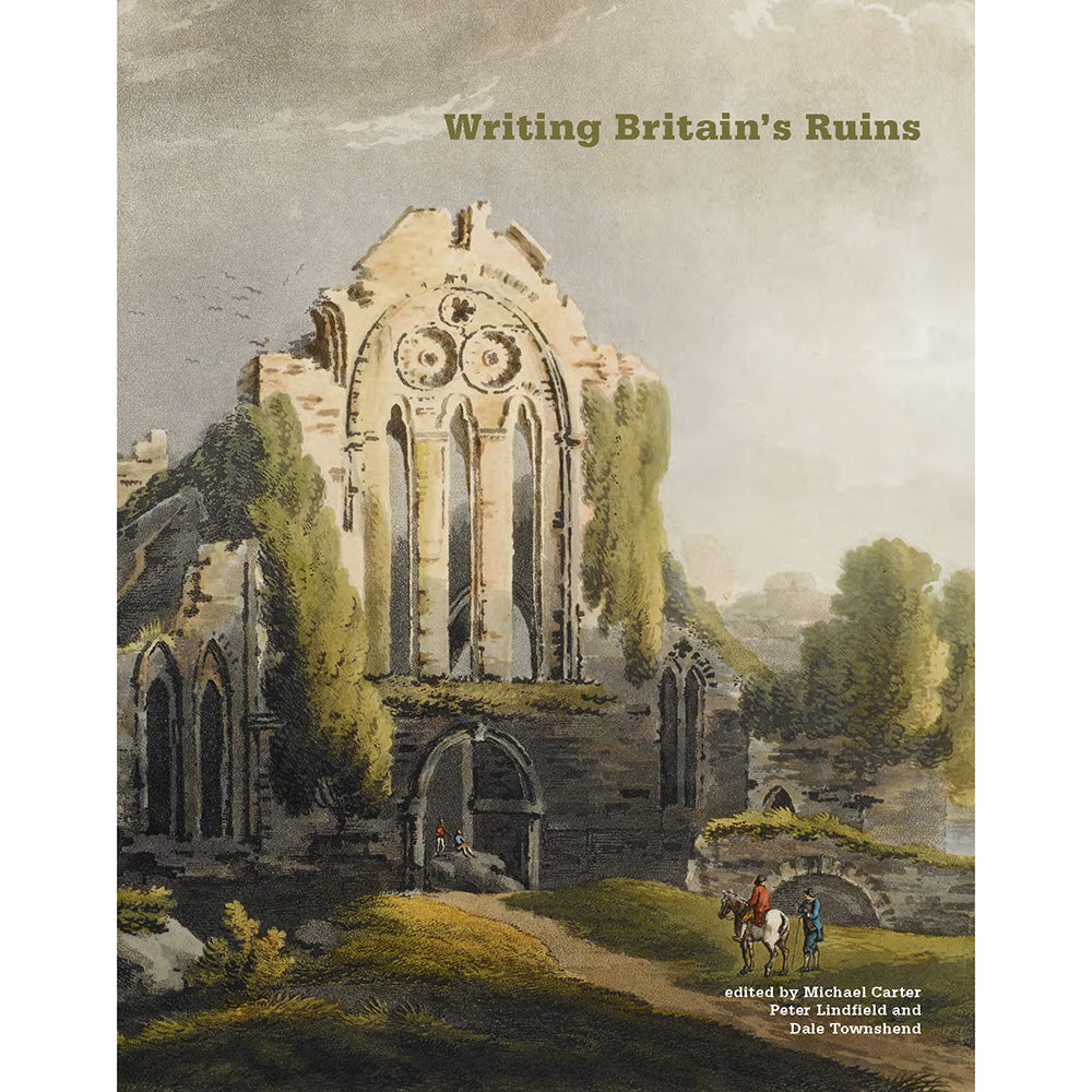 Writing Britain's Ruins Cover