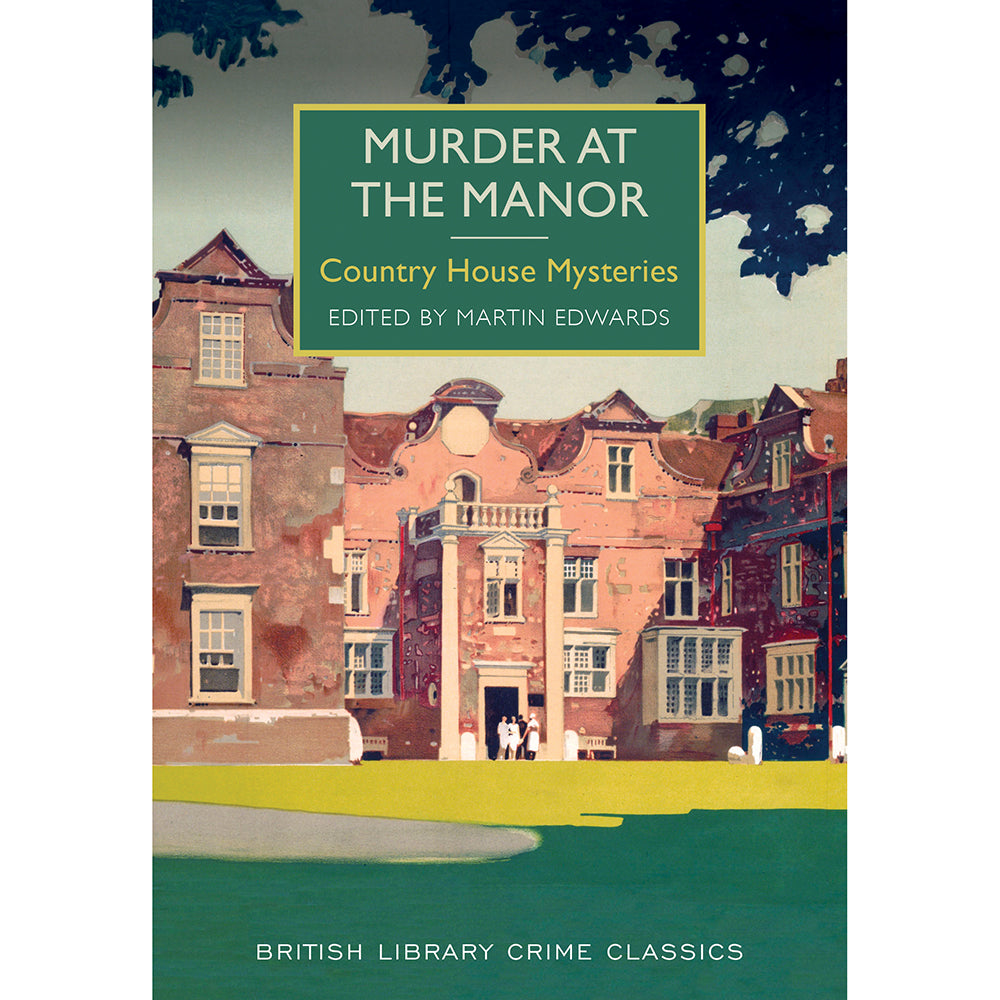 Murder at The Manor Crime Classics
