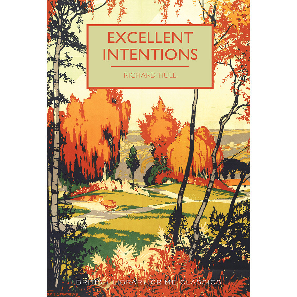 Excellent Intentions Paperback British Library Crime Classic
