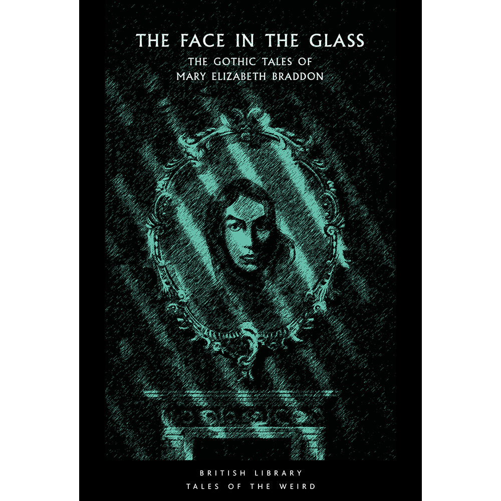 The Face in the Glass Paperback British Library Tales of the Weird