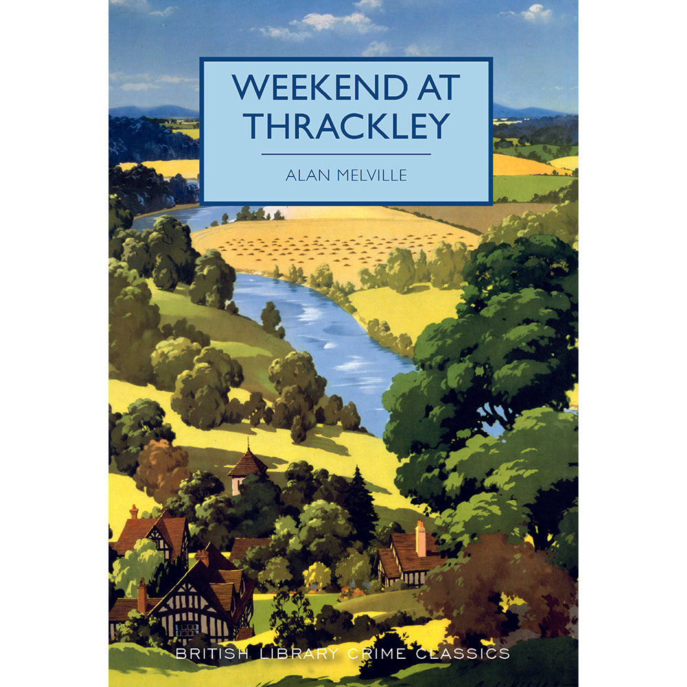 Weekend at Thrackley Paperback British Library Crime Classic