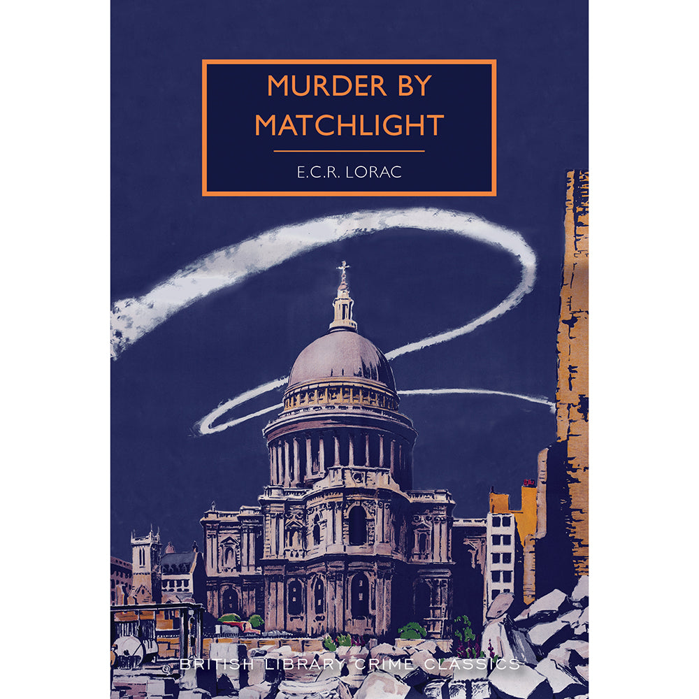 Murder by Matchlight Paperback British Library Crime Classic