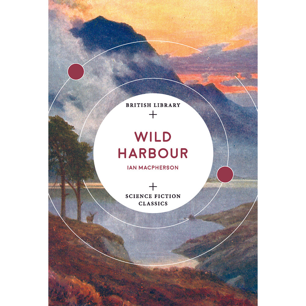 Wild Harbour British Library Paperback Science Fiction
