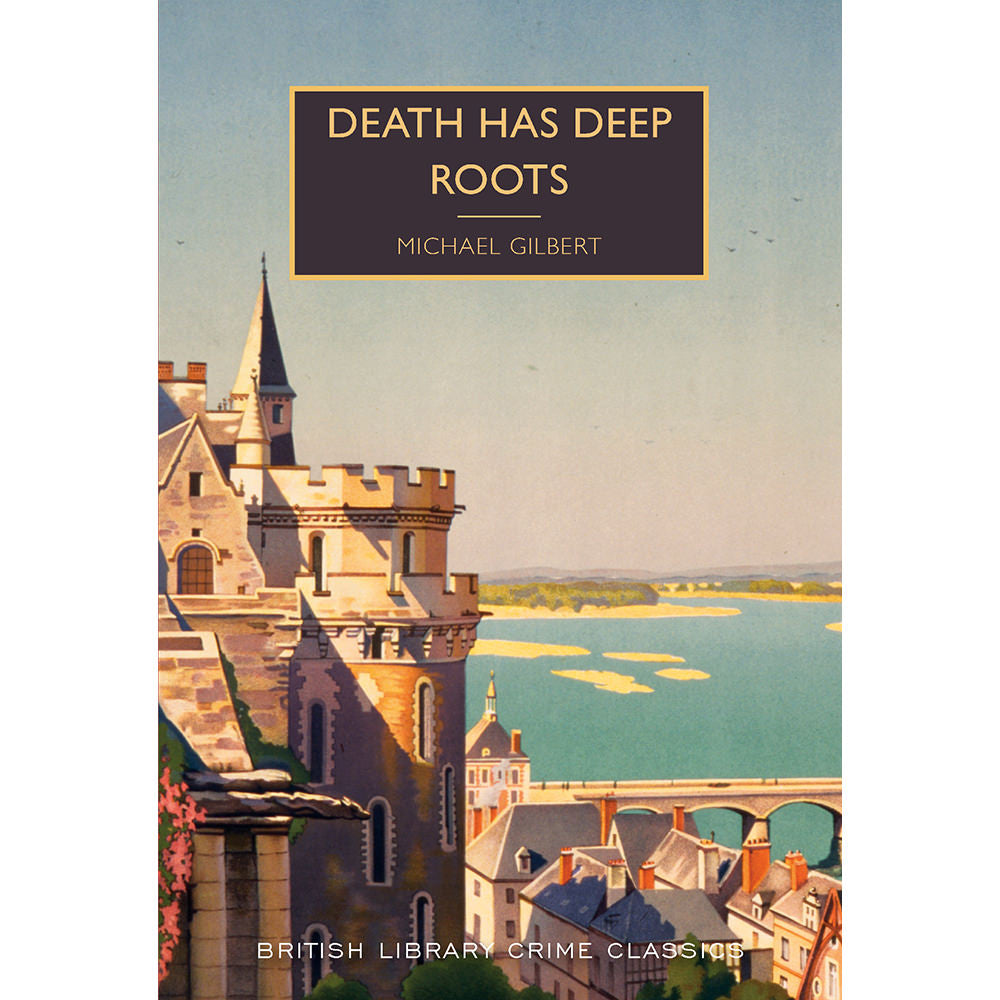 Death Has Deep Roots Paperback British Library Crime Classic