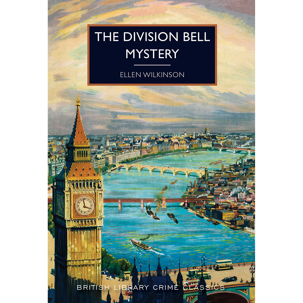 The Division Bell Mystery Paperback British Library Crime Classic