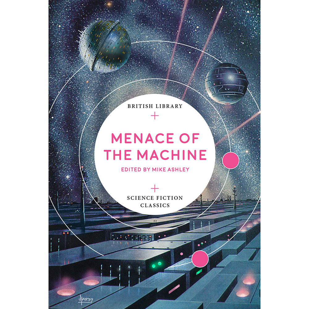 Menace of the Machine Paperback British Library Science Fiction