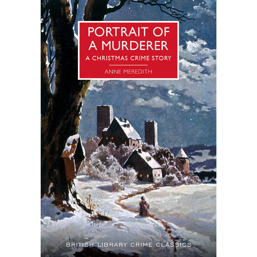 Portrait of a Murderer Hardback British Library Crime Classic