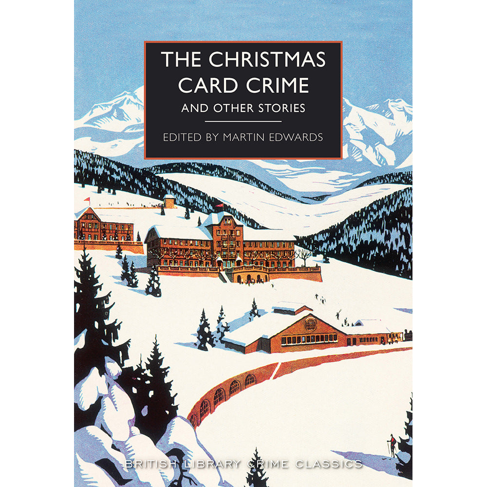 The Christmas Card Crime and Other Stories Paperback British Library Crime Classic