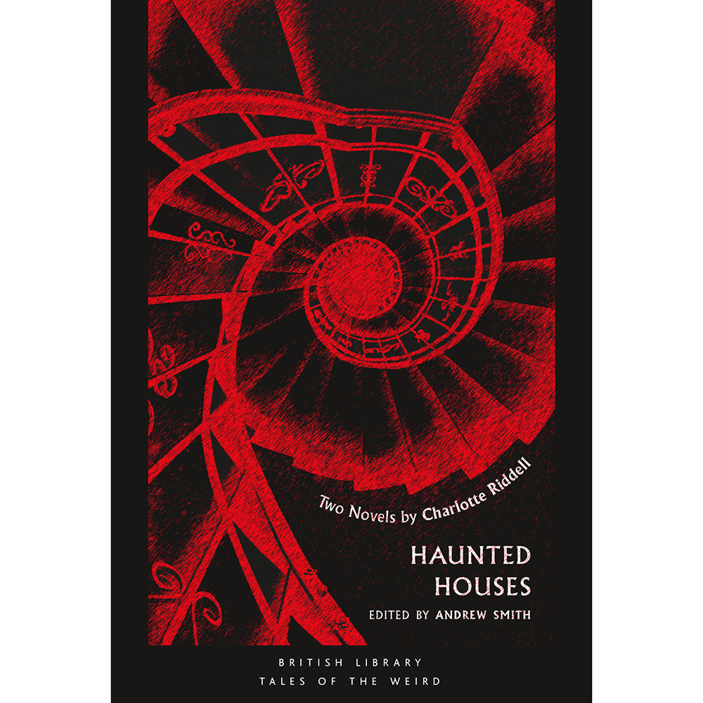 Haunted Houses: Two Novels by Charlotte Riddell Cover