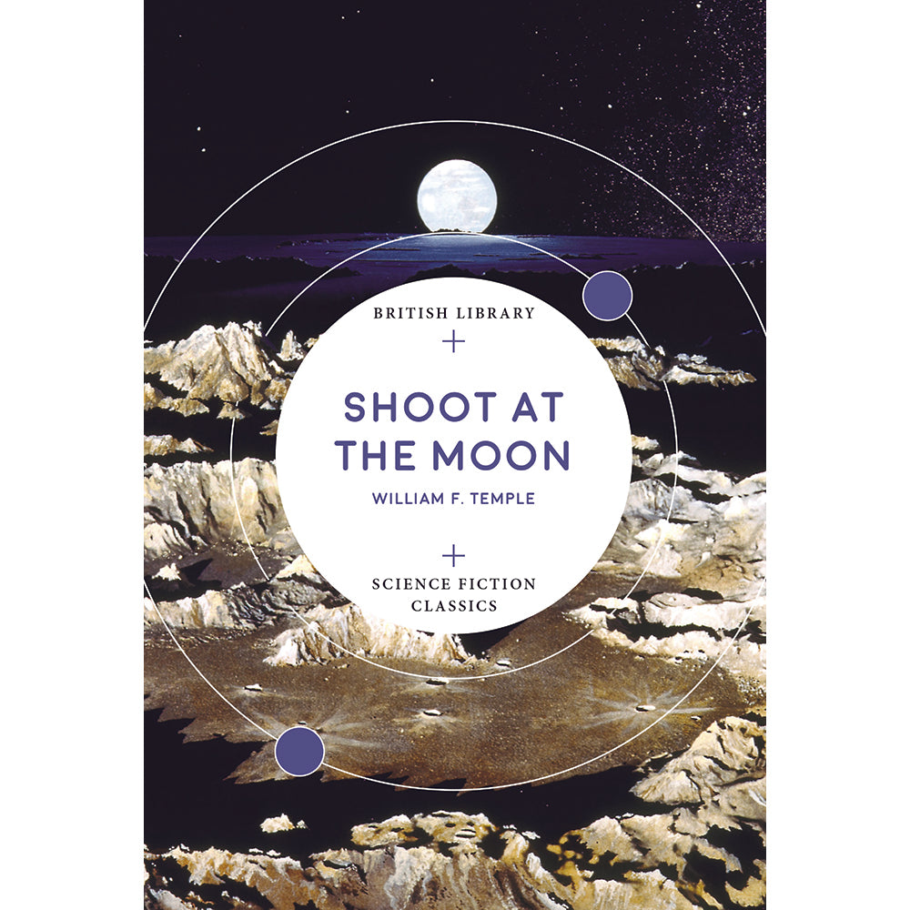 Shoot at the Moon Paperback British Library Science Fiction Classics