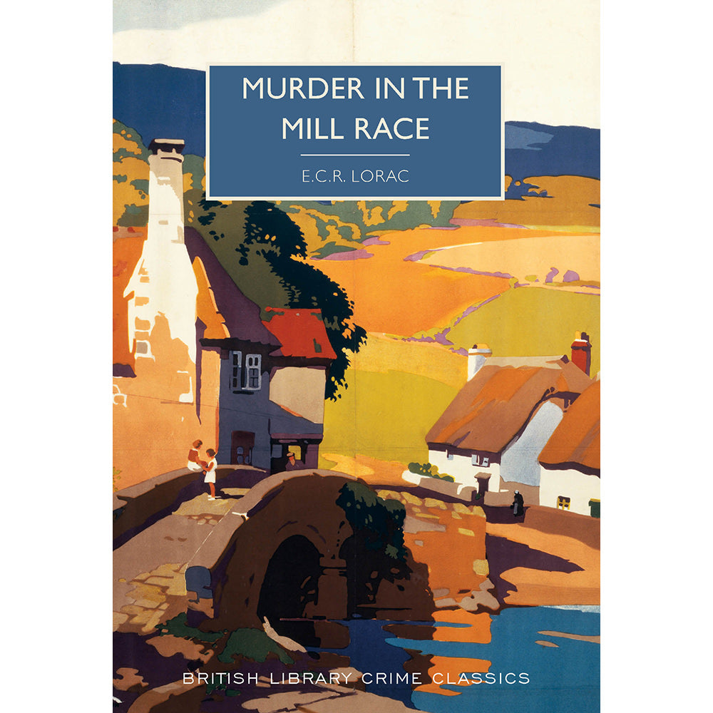 Murder in the Mill-Race Paperback British Library Crime Classic