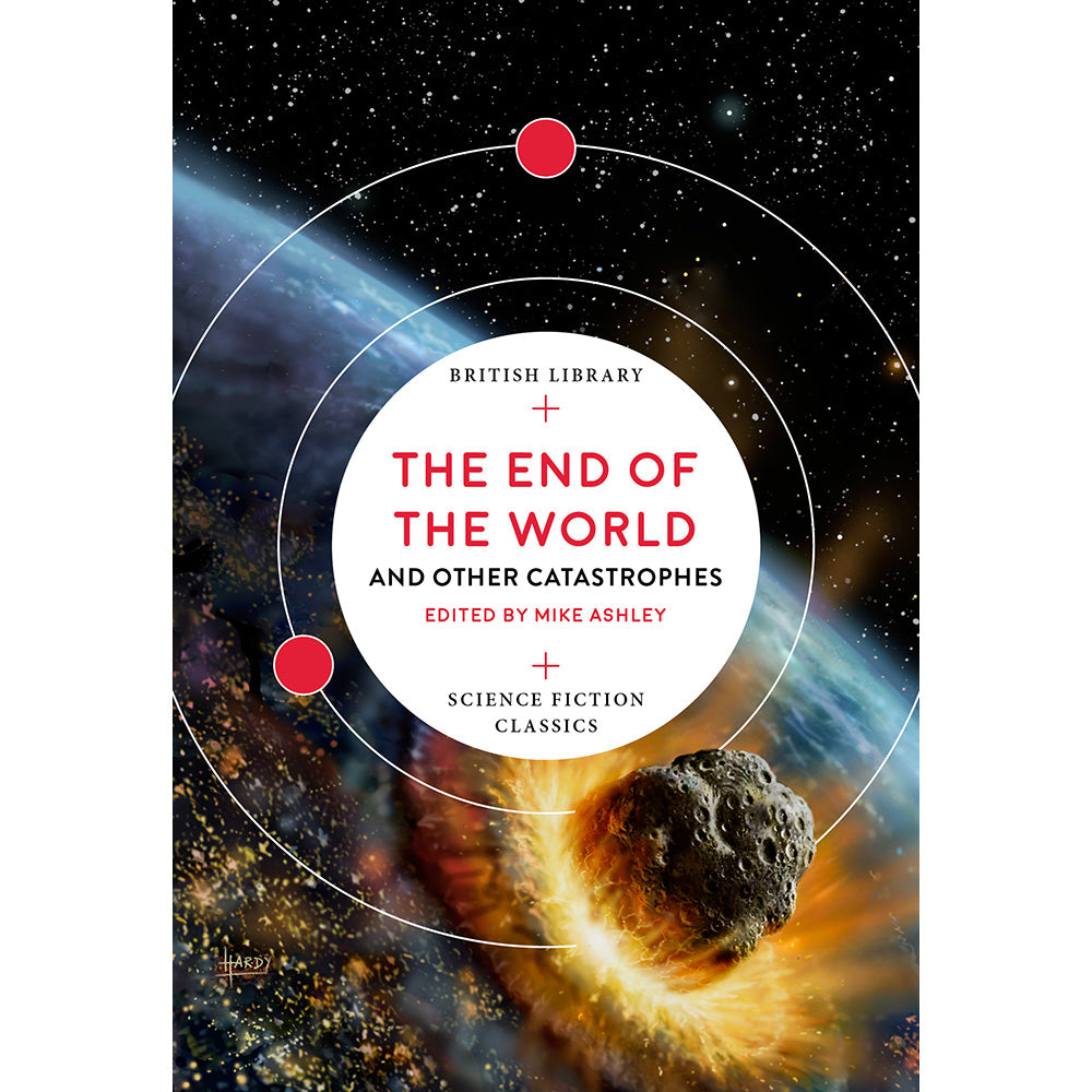 The End of the World and Other Catastrophes Paperback British Library Science Fiction
