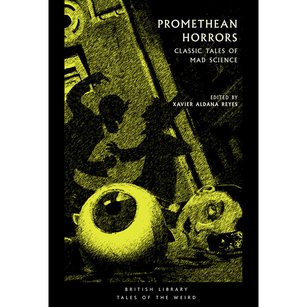 Promethean Horrors Paperback British Library Tales of the Weird
