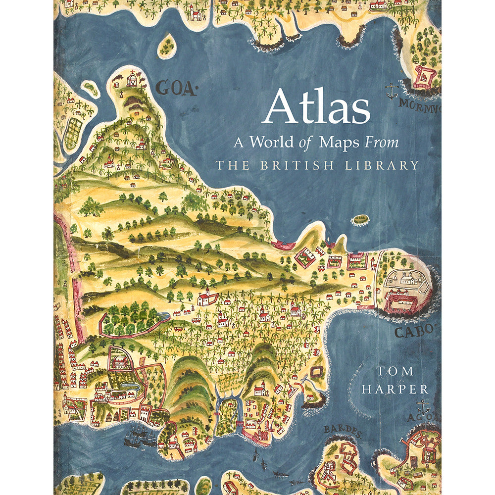 Atlas: A World of Maps from the British Library Hardback cover