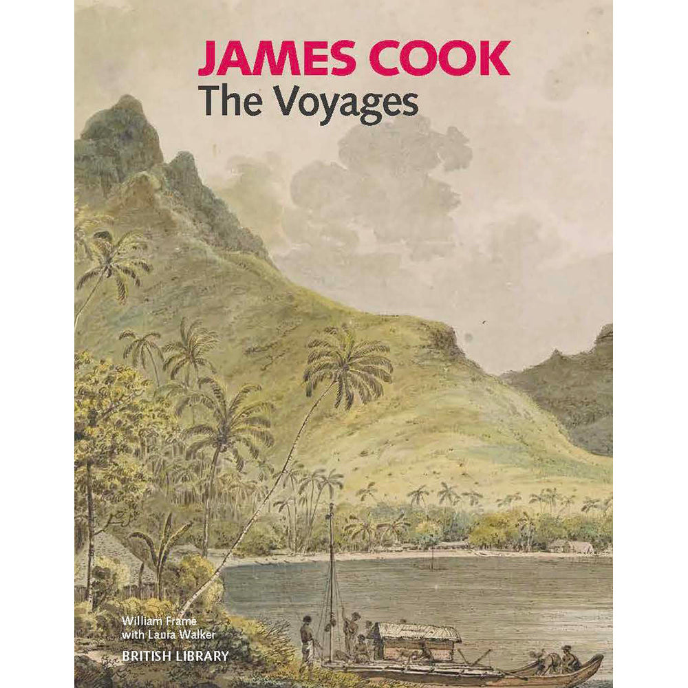 James Cook: The Voyages Exhibition Catalogue Hardback