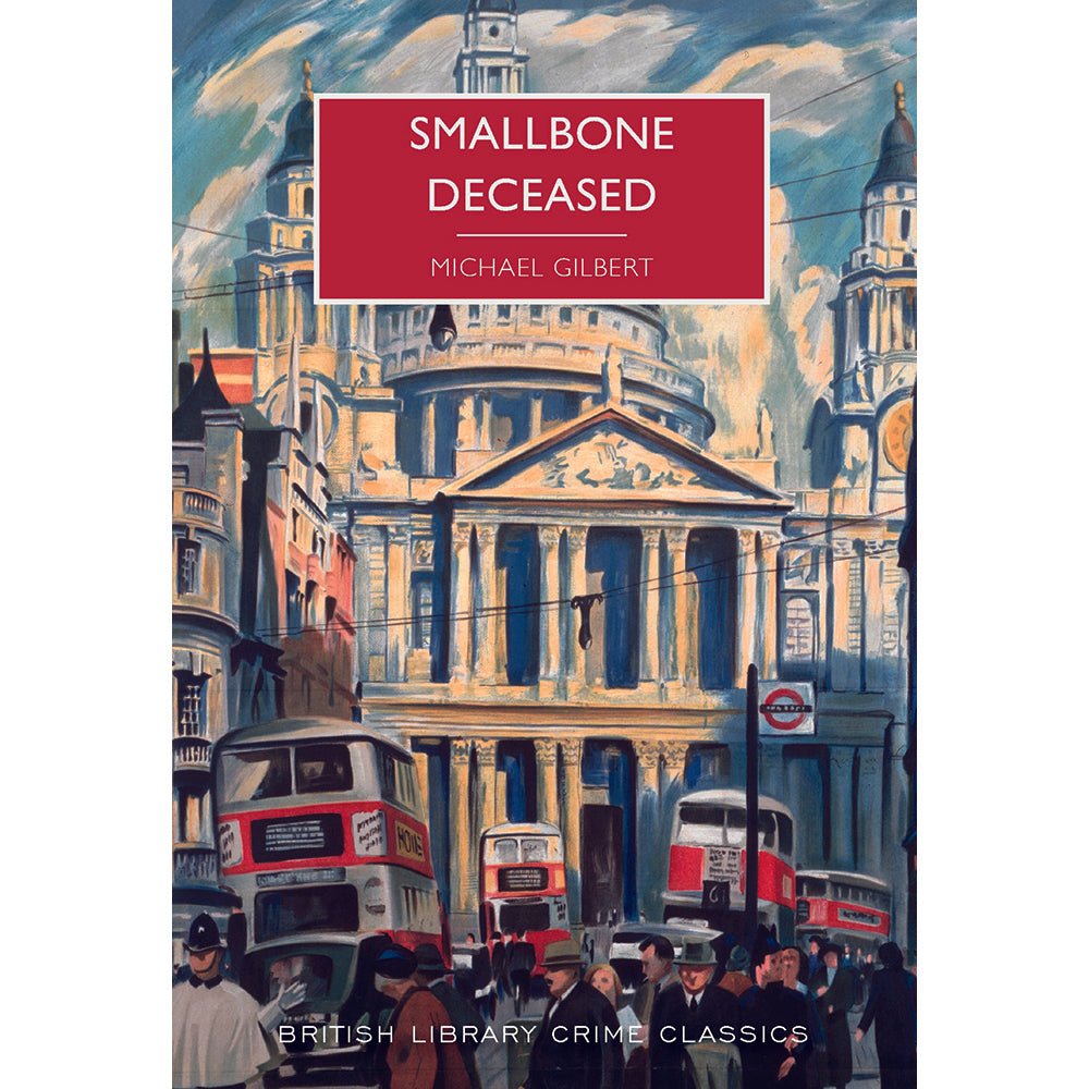 Smallbone Deceased: A London Mystery  Paperback British Library Crime Classic