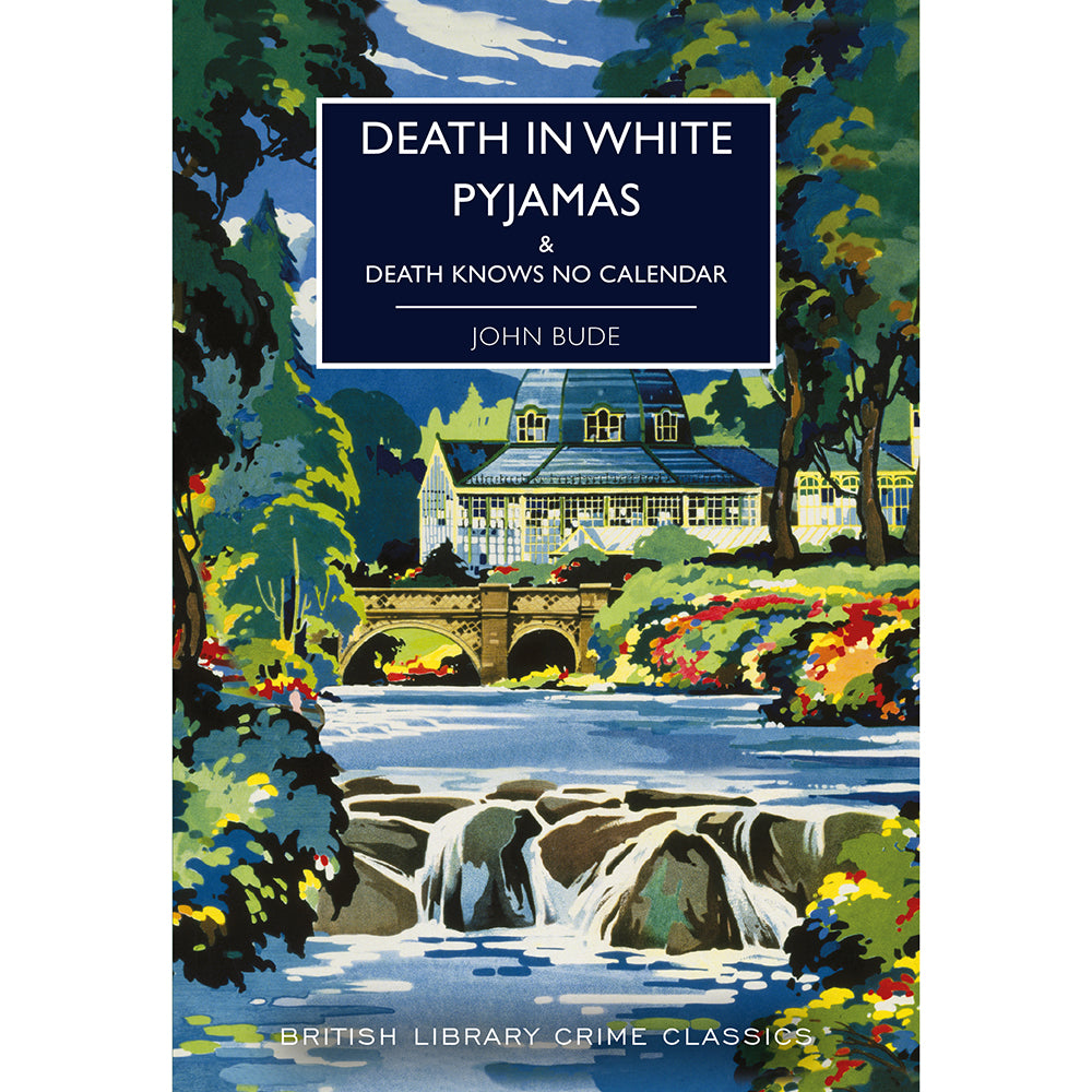 Death in White Pyjamas: & Death Knows No Calendar Paperback British Library Crime Classic
