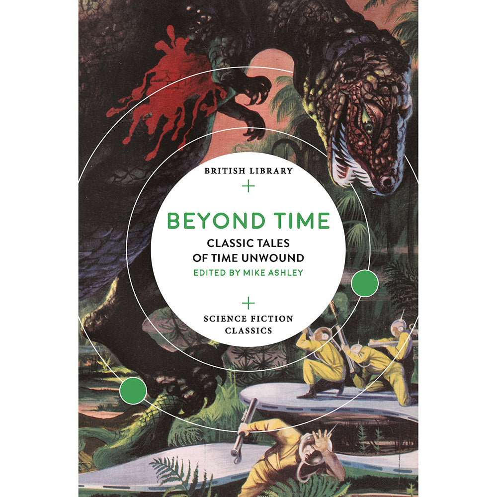 Beyond Time British Library Tales of the Weird Paperback