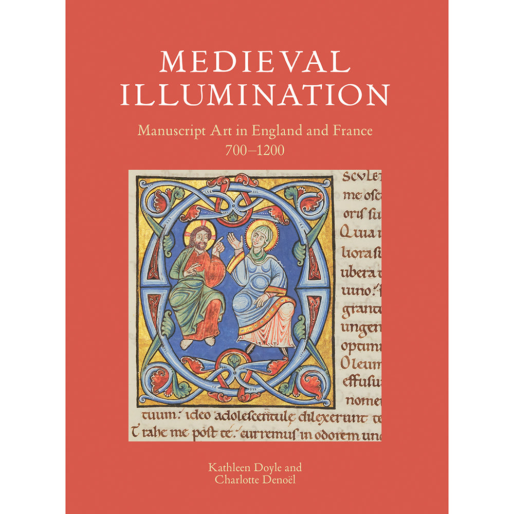 Medieval Illumination: Manuscript Art in England and France 700–1200 (New Edition) Cover