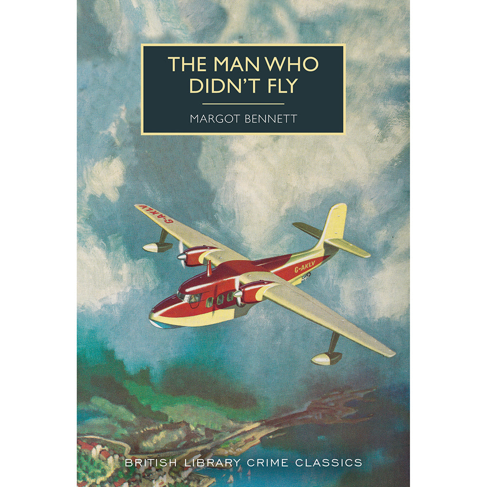 The Man Who Didn't Fly British Library Crime Classic Cover