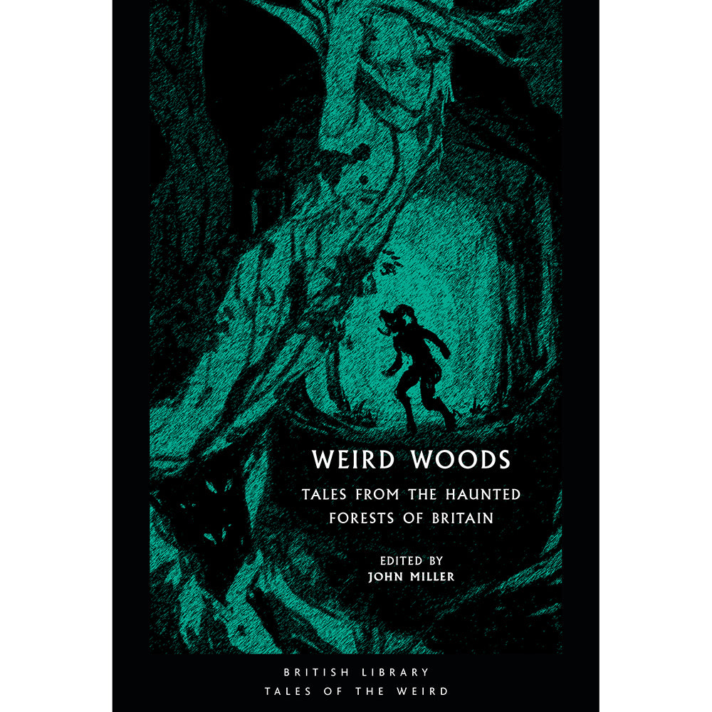 Weird Woods: Tales From The Haunted Forests of Britain Cover