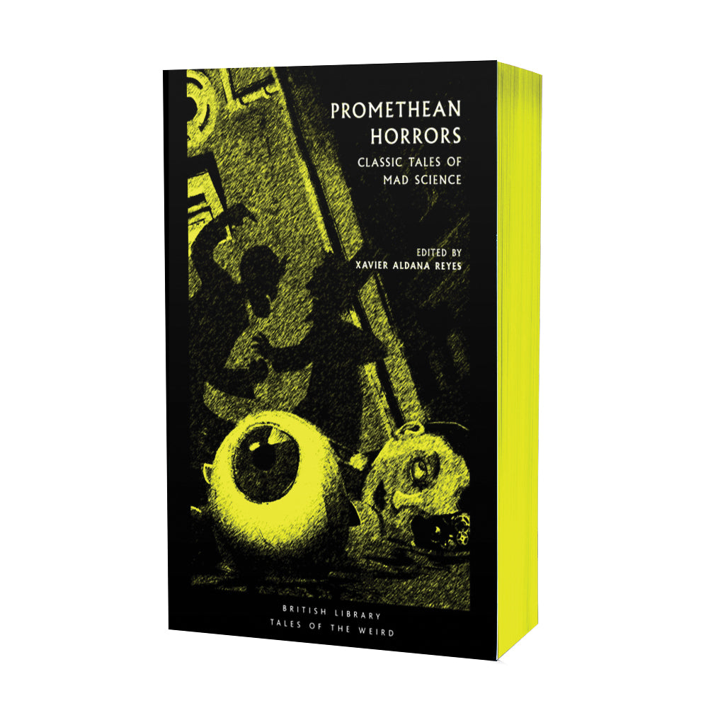 Promethean Horrors (Sprayed Yellow) Paperback British Library Tales of the Weird
