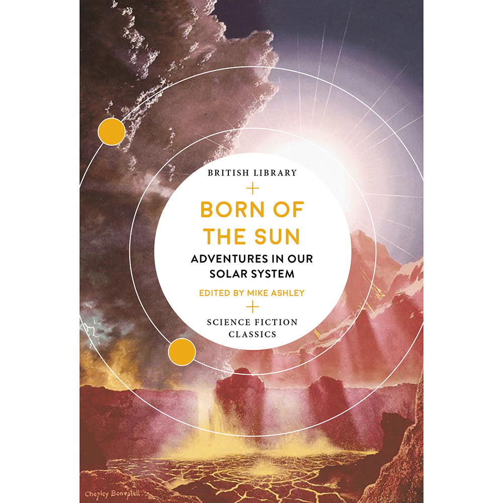 Born of the Sun: Adventures in Our Solar System Cover