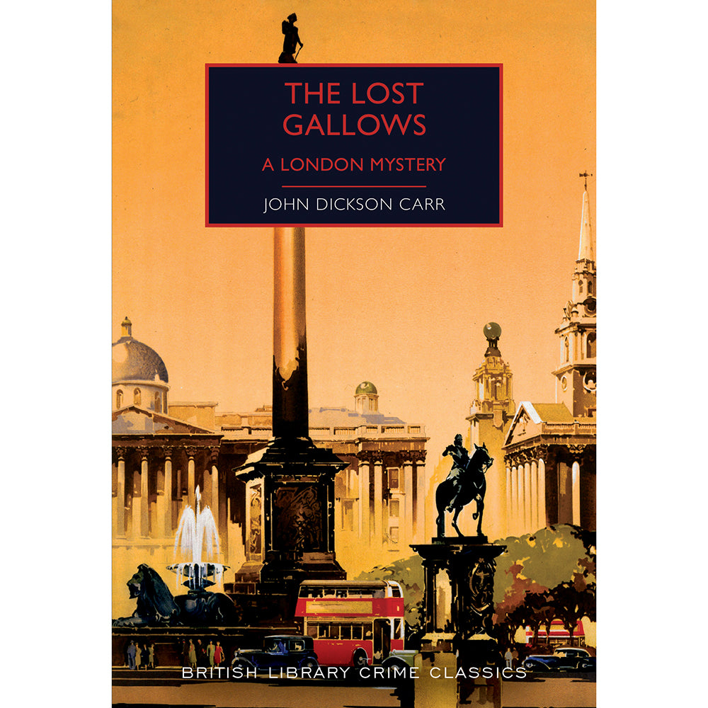 The Lost Gallows: A London Mystery Cover